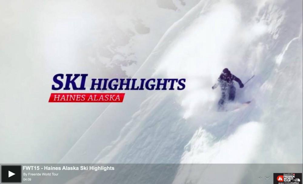 Haines Alaska Freeride World Tour Highlights