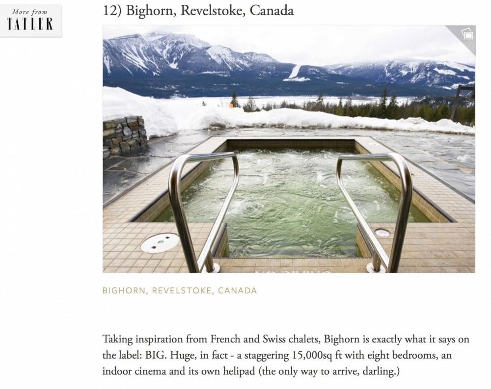 "Bighorn Revelstoke listed as one of the ""most drool-worthy chalets EVER"" by Tatler"